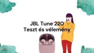 JBL Tune 220 teszt és vélemény
